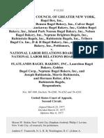 Bagel Bakers Council of Greater New York, Bagel Box, Inc., Bagel Town, Inc., Benson Bagel Bakery, Inc., Culver Bagel Bakery, Inc., Far Rockaway Bagel Bakery, Inc., Golden Bagel Bakery, Inc., Island Park Nassau Bagel Bakery, Inc., Nelson Bagel Bakery, Inc., Neptune Brighton Bagels, Inc., Rubinstein Bagels, Inc., Rubinstein Bagels, Inc., Triboro Bagel Co. Inc., D & H Bagel Bakery, Inc., and Pop's Bagel Bakery, Inc. v. National Labor Relations Board, National Labor Relations Board v. Flatlands Bagel Bakery, Inc., Laurelton Bagel Bakery, Golden Bagel Corp., Neptune Bagel Bakers, Inc., and Joseph Rubinstein, Morris Rubinstein, and Herman Reiter, D/B/A Rubinstein Bagels, 555 F.2d 304, 2d Cir. (1977)