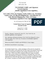 M. Golodetz Export Corp., and Algemene Verzekeringsmij Mercator, Plaintiffs-Appellants-Cross-Appellees v. S/s Lake Anja, Her Engines, Tackle, Boilers, Etc., Eurolakes Tanker Line A/s, Blystad Shipping Inc., Arne Blystad A/s Oslo, Blystad Shipping Inc., Oslo, A/s Songa, Defendants-Appellees-Cross-Appellants, 751 F.2d 1103, 2d Cir. (1985)
