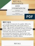 Recall, Initiative, Referendum