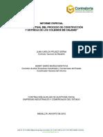 Estado Actual Del Proceso de Construcción y Entrega de Los Colegios de Calidad
