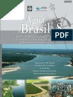 Impacto das Mudanças do Clima e Projeções de Demanda Sobre o Processo de Alocação de Água em Duas Bacias do Nordeste Semiárido