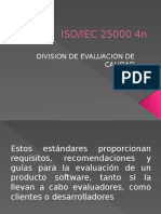 DIVISION DE EVALUACION DE CALIDAD -ISO-IEC 25XXX