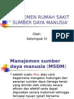 49012891-MANAJEMEN-RUMAH-SAKIT-MANAJEMEN-SDM-KLP4-Copy-2.ppt