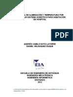 Control de Iluminación y Temperatura Por Medio de Un Sistema Domótico Para Habitación de Hospital Andrés Camilo Soto Latorre Daniel Velásquez Duque