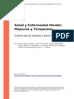 Cristina Garcia Vazquez y Aaron Saal (2007). Salud y Enfermedad Mental Mapuche y Terapeutas