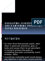Developing, Monitoring and Maintaining Productive Pupils Behaviour