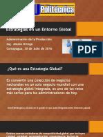 Estrategias en Un Entorno Global
