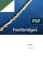 Footbridges Construction- Design- History