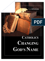 Catholics Changing Gods Name