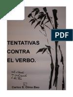 Tentativas Contra El Verbo Segunda Edición Ilustrada