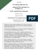Trans World Airlines, Inc. v. Civil Aeronautics Board Sparks v. Civil Aeronautics Board, 184 F.2d 66, 2d Cir. (1950)