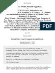 S. Burton Spirt v. S. D. Bechtel, and C. F. Bradley, John M. Franklin v. J. Freeze, C. D. Gibbons, Herman Goldman, John W. Hanes, R. M. Hicks, Cletus Keating, G. F. Ravenel, Mary Dempsey Harris and United States Trust Company of New York, as Executors of the Estate of Basil Harris, Deceased, Helen Whitney Gibson and Manufacturers Trust Company, as Executors of the Estate of Harvey G. Gibson, Deceased, Louis Walker, Elisha Walker, Jr., and Robert E. Walker, as Executors of the Estate of Elisha Walker, Deceased, and United States Lines Company, 232 F.2d 241, 2d Cir. (1956)
