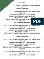 Ope Shipping, Ltd. And El Porvenir Shipping Company, Inc. v. Allstate Insurance Company, Inc., United States Fidelity & Guaranty Companies, Inc., Various British Underwriters and Underwriters at Lloyds, Vador Shipping, Ltd., and Cia. De Navegacion La Libertad, S.A. v. Allstate Insurance Company, Inc., United States Fidelity & Guaranty Companies, Inc., Various British Underwriters and Underwriters at Lloyds, Agua Shipping, Ltd., and Cia. De Navegacion Corinto, S.A. v. Allstate Insurance Company, Inc., United States Fidelity & Guaranty Companies, Inc., Various British Underwriters and Underwriters at Lloyds, Duras Shipping, Ltd., and Nicaraguense, S.A. v. Allstate Insurance Company, Inc., United States Fidelity & Guaranty Companies, Inc., Various British Underwriters and Underwriters at Lloyds, 687 F.2d 639, 2d Cir. (1982)