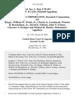 Fed. Sec. L. Rep. P 99,467 David W. Evans v. Artek Systems Corporation, Dynatech Corporation, J.P. Barger, William W. Welsh, Jr., Charles G. Leonhardt, Webster B. Brockelman, Jr., David K. Felbeck, John N. Fricker, Clarence A. Kemper and Michael K. Bender, 715 F.2d 788, 2d Cir. (1983)
