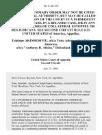 "United States v. Tolulope Akinrosotu, A/K/A Tony Atkins, A/K/A Tolu Akinross, A/K/A ""Anthony B. Atkins,"", 101 F.3d 1393, 2d Cir. (1996)"