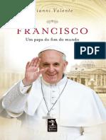 Francisco- Um Papa Do Fim Do Mundo