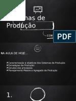 CONTEÚDO 01 - Sistemas de Produção
