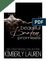 Beautiful Broken Promises - Broken 03  - Kimberly Lauren