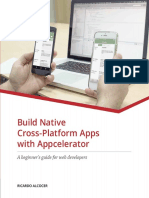 Build Native Cross-Platform Apps With Appcelerator a Beginner's Guide for Web Developers