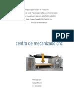 Informe de centros de mecanizado CNC