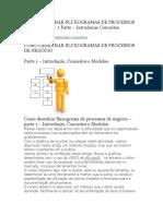 COMO DESENHAR FLUXOGRAMAS DE PROCESSOS DE NEGÓCIO – 1 Parte – Introducao Conceitos eModelos