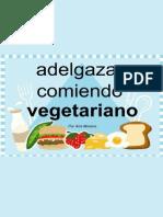 Adelgazar Comiendo VEGETARIANO - Ana Moreno