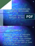 FABRICAREA CONSERVELOR STERILIZATE DE LEGUME