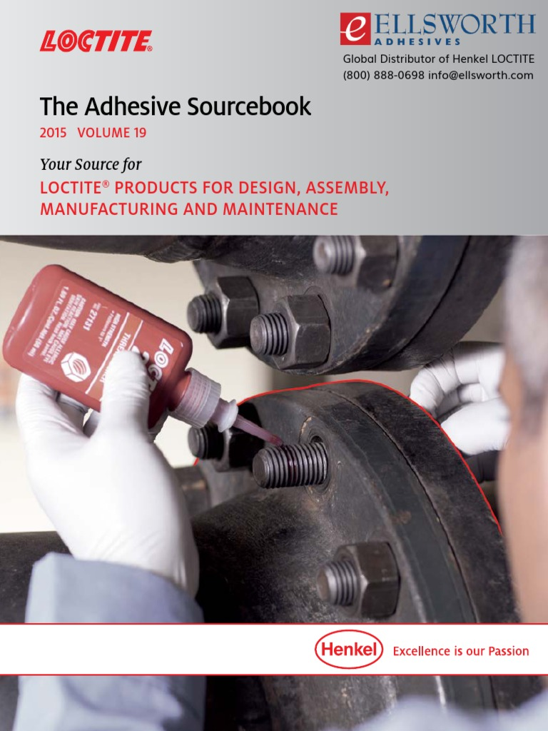 The Adhesive Sourcebook: Loctite Products For Design, Assembly