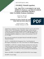 Derek I. Tolbert v. Queens College, the City University of New York, Stuart Liebman, Professor, and Helen Smith Cairns, Professor, Eric Gander, Professor, 242 F.3d 58, 2d Cir. (2001)