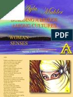 Woman Senses