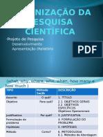 Organização Da Pesquisa Científica
