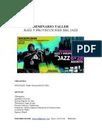 1er Seminario-taller Raíz y Proyecciones Del Jazz
