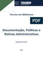Caderno - Documentação, Políticas e Rotinas Administrativas (2014.1)