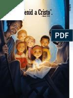 2012 12 Multimedia Una Idea Brillante Venid a Cristo