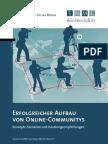 Erfolgreicher Aufbau von Online-Communitys. Konzepte, Szenarien und Handlungsempfehlungen