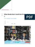 What Books Don't Teach but B-schools Do