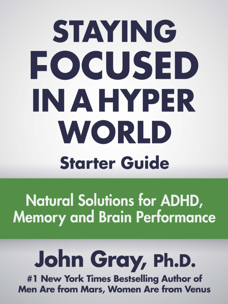 Ebook john gray starter guide staying focusedpdf attention ebook john gray starter guide staying focusedpdf attention deficit hyperactivity disorder mental health fandeluxe Image collections