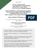 Fed. Sec. L. Rep. P 93,657 Leasco Data Processing Equipment Corporation, Leasco World Trade Company (u.k.) Ltd. v. Robert Maxwell, Leasco Data Processing Equipment Corporation, Leasco World Trade Company (u.k.) Limited v. Isidore Kerman, 468 F.2d 1326, 2d Cir. (1972)