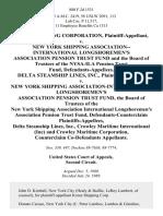 Korea Shipping Corporation v. New York Shipping Association--International Longshoremen's Association Pension Trust Fund and the Board of Trustees of the Nysa-Ila Pension Trust Fund, Delta Steamship Lines, Inc. v. New York Shipping Association-International Longshoremen's Association Pension Trust Fund, the Board of Trustees of the New York Shipping Association International Longshoremen's Association Pension Trust Fund, Defendants-Counterclaim Delta Steamship Lines, Inc., Crowley Maritime International (Inc) and Crowley Maritime Corporation, Counterclaim Co-Defendants, 880 F.2d 1531, 2d Cir. (1989)