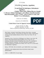 "United States v. Alan Quinones and Diego B. Rodriguez, Hector Vega, A/K/A Jimbo Janet Soto Milton Rivera Joseph C. Brown Johnny Rodriguez, A/K/A Blaze Saul Hernandez Raul Hernandez, A/K/A ""Twin"", A/K/A Carlos P. Luis and Robert Veve, 317 F.3d 86, 2d Cir. (2003)"