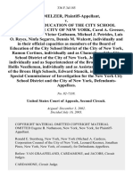 Peter Melzer v. Board of Education of the City School District of the City of New York, Carol A. Gresser, Irene Impellizzeri, Victor Gotbaum, Michael J. Petrides, Luis O. Reyes, Ninfa Segarra, Dennis M. Walcott, Individually and in Their Official Capacities as Members of the Board of Education of the City School District of the City of New York, Ramon Cortines, Individually and as Chancellor of the City School District of the City of New York, Joseph Dejesus, Individually and as Superintendent of the Bronx High Schools, Hollis Needleman, Individually and as Assistant Superintendent of the Bronx High Schools, Edward Stancik, Individually and as Special Commissioner of Investigation for the New York City School District and the City of New York, 336 F.3d 185, 2d Cir. (2003)