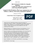 The Hartford Courant Company, American Lawyer Media, Inc. D/B/A the Connecticut Law Tribune, Intervenor-Plaintiff-Appellant v. Joseph H. Pellegrino, Chief Court Administrator and William J. Sullivan, Chief Justice, 380 F.3d 83, 2d Cir. (2004)