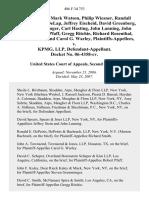 Jeffrey Stein, Mark Watson, Philip Wiesner, Randall Bickham, Larry Delap, Jeffrey Eischeid, David Greenberg, Steven Gremminger, Carl Hasting, John Lanning, John Larson, Robert Pfaff, Gregg Ritchie, Richard Rosenthal, Richard Smith, and Carol G. Warley v. Kpmg, Llp, Docket No. 06-4358-Cv, 486 F.3d 753, 2d Cir. (2007)