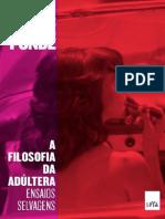 A Filosofia Da Adultera - Luiz Felipe Ponde