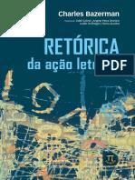 BAZERMAN_Charles_Retórica Da Ação Letrada_São Paulo_Parábola Editarial_2015 [Introdução e Início Do 1º Capítulo]