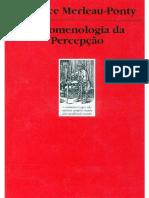 Merleau Ponty. Fenomenologia Da Percepção