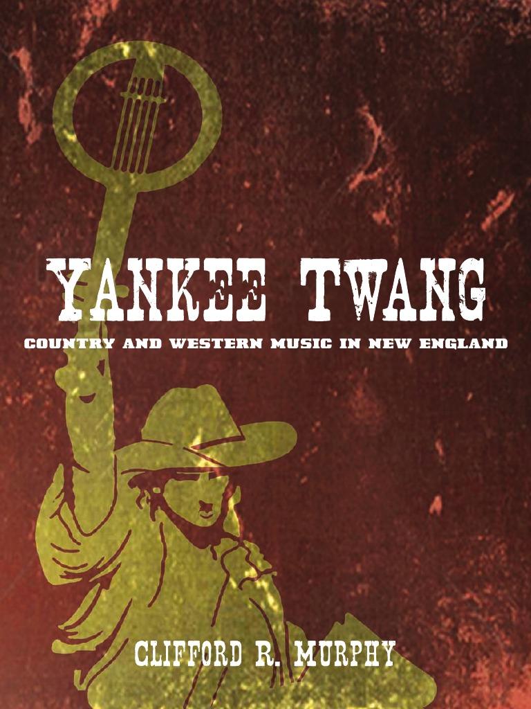 40b02126bae8 Yankee Twang