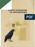 Carlos Castaneda y La Antropologia. Una aproximación desde la colonialidad del saber