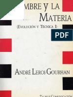 Gourhan, Andre Leroi - El Hombre y La Materia Evolucion y Tecnica I