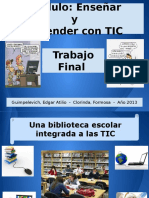Trabajo Final - Enseñar y Aprender Con Tic